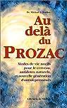 Au-delà du Prozac par Michael J. Norden