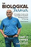 img - for The Biological Farmer [12/15/2016] Gary F. Zimmer book / textbook / text book
