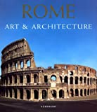 Rome : Art and Architecture, Bussagli, Marco, 382902259X