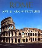 Rome : Art and Architecture, Bussagli, Marco, 382902259X