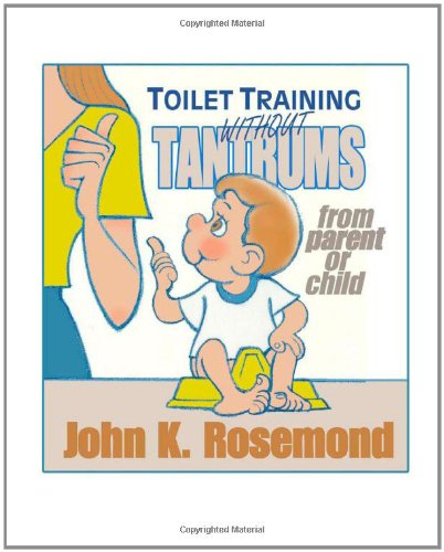 Toilet Training Without Tantrums: from parent or child ebook