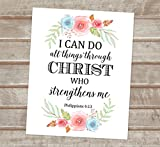 i can do all things art - Philippians 4:13 Art Print, I Can Do All Things Through Christ, Who Strengthens Me, Inspirational Art Print, Unframed Christian Wall Art, Wall Decor, 8