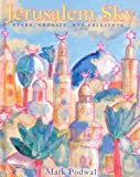 Jerusalem Sky, Mark Podwal, 0385909276