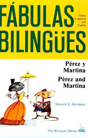 Perez y Martina/Perez and Martina (Fabulas Bilingues) (English and Spanish Edition)