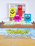 Vivashapes On the bed On the beach