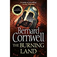 The Burning Land (The Last Kingdom Series, Book