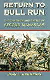img - for Return to Bull Run: The Campaign and Battle of Second Manassas book / textbook / text book