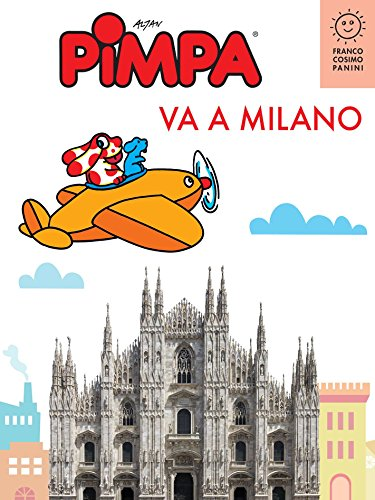 PIMPA VA A MILANO (Città in gioco) (Italian Edition) (Pimpa Books In Italian compare prices)