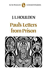 Paul's Letters from Prison (Pelican New Testament Commentary)