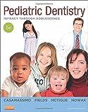 Pediatric Dentistry: Infancy through Adolescence, 5e (PEDIATRIC DENISTRY)