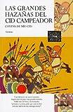 Las Grandes Hazanas del Cid Campeador/A Proposito de del Cantar de Mio Cid, Anonimo, 9584524577
