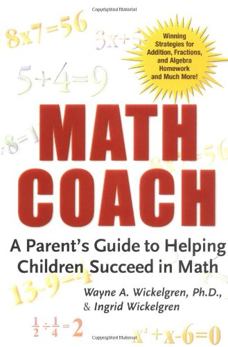 Math Coach: A Parent's Guide to Helping Children Succeed in Math