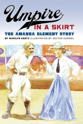 Umpire in a Skirt: The Amanda Clement Story