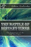 The Battle of Distant Times, Ethan Zielonka, 1478318260