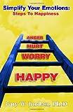 Simplify Your Emotions, Guy W. Jordan, 1492912115