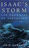 Isaac's Storm: The Drowning of Galveston, 8 September 1900