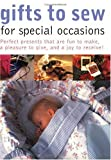 Gifts to Sew for Special Occasions, Eaglemoss Editors, 1558705759