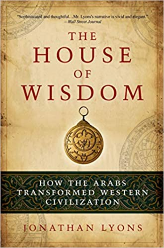 How the Arabs Transformed Western Civilization