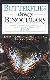 Butterflies Through Binoculars, Jeffrey Glassberg and Marc C. Minno, 0195112490
