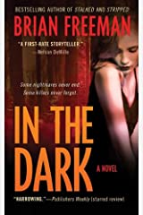 In the Dark: A Novel (Jonathan Stride Book 4) Kindle Edition