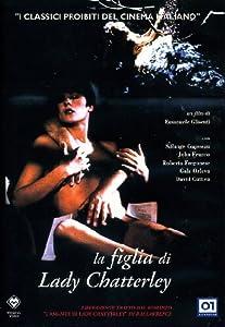 la figlia di lady chatterley regia di emanuele gli [Italia] [DVD]