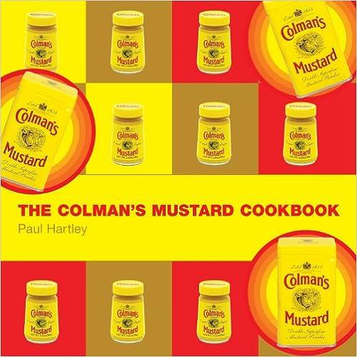 Gratis download bøger pda The Colman's Mustard Cookbook (Storecupboard Cookbooks) PDF