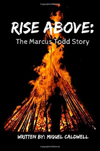 Rise Above: The Marcus Todd Story pdf epub