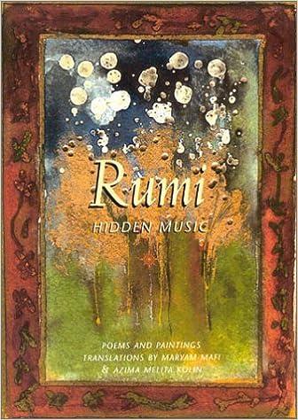 Rumi Hidden Music Maryam Mafi 9780007120321 Amazon Com Books