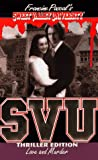 img - for SVU: Love and Murder (Sweet Valley University, Thriller Edition) book / textbook / text book