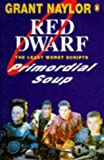 Primordial Soup: Red Dwarf Scripts