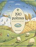 190 Poèmes, Prières, Chants et Psaumes pour louer la vie, le monde et Dieu