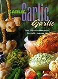 Garlic, Garlic, Garlic, Jane Donovan, 0785809228