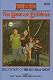 The Mystery of the Runaway Ghost (Boxcar Children (Pb))