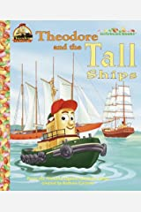 Theodore and the Tall Ships (Jellybean Books(R)) Hardcover