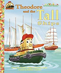 Theodore and the Tall Ships (Jellybean Books(R))
