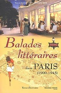 Balades littéraires dans Paris (1900-1945) par Sarrot
