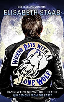 Wicked Days with a Lone Wolf (Lone Wolf Series Book 2) by [Staab, Elisabeth]