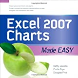 Excel 2007 Charts Made Easy, Kathy Jacobs and Curt Frye, 007160006X