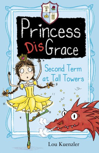 (Second Term at Tall Towers (Princess DisGrace))