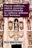 Nueva Nobleza, Nueva Novela 9781588710246