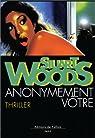 Anonymement vôtre par Woods