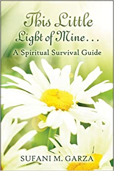 Book This Little Light of Mine.: A Spiritual Survival Guide