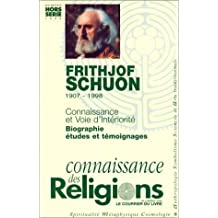 FRITHJOF SCHUON, 1907-1998 : CONNAISSANCE DES RELIGIONS