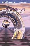 OS/390 MVS JCL Quick Reference Guide, Olivia R. Carmandi, 1892559064