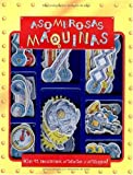Asombrosas maquinas: Amazing Machines, Spanish-Language Edition (Spanish Edition)