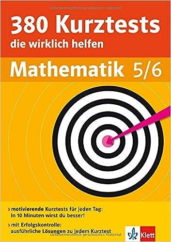 Klett 380 Kurztest, die wirklich helfen Mathematik Klasse 5-6: für ...
