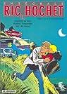 Ric Hochet - Intégrale 01 : Traquenard au Havre. Mystère à Porquerolles, Défi à Ric Hochet par Tibet