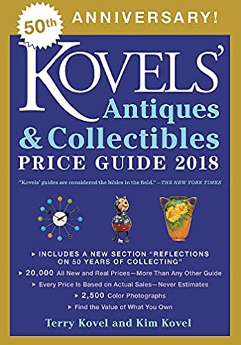 kovels antiques and collectibles price guide 2018 terry kovel kim rh amazon com antique price guide book antique price guide book