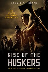 Rise of the Huskers (The Raven Falconer Chronicles Book 2)