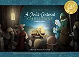 img - for Celebrating a Christ-centered Christmas: Children's Edition book / textbook / text book